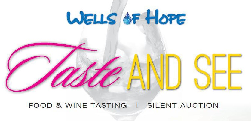 Taste and See Fundraiser Wells of Hope
